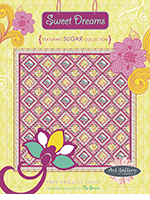 Sweet Dreams Quilt Pattern by Pat Bravo