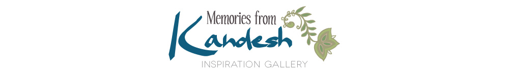 Inspiration Gallery - Memories from Kandesh